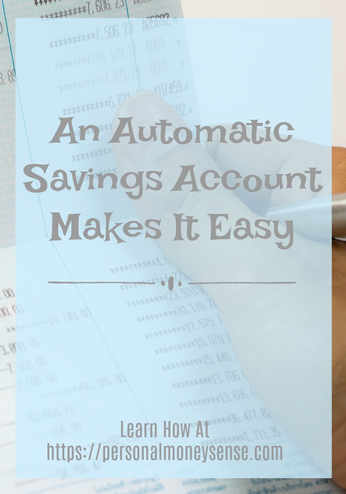 An automatic savings account makes it easy