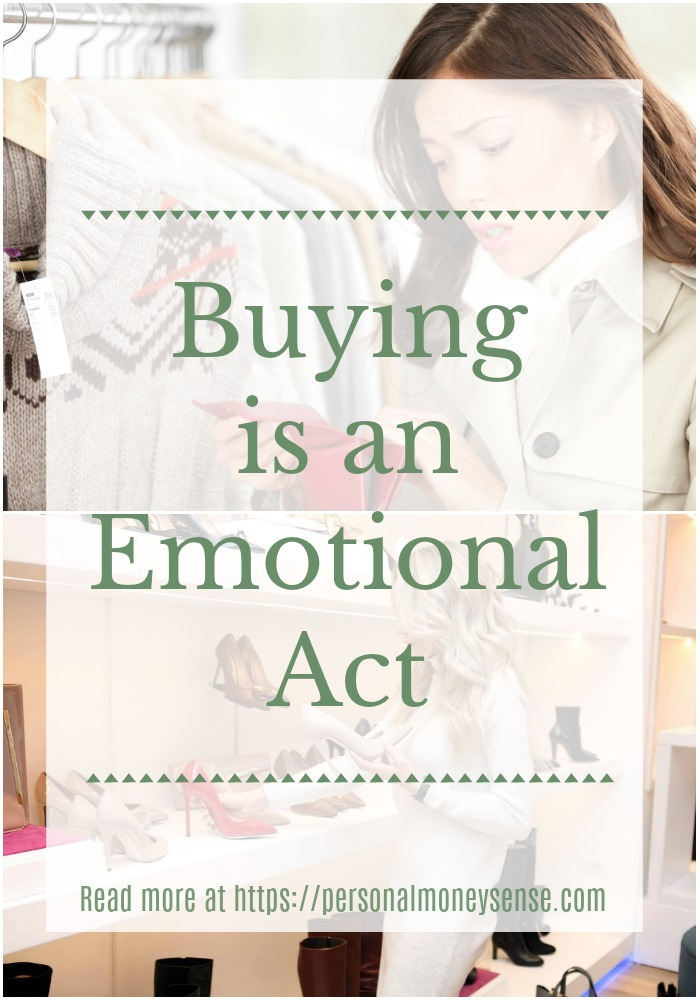 Buying is an emotional act