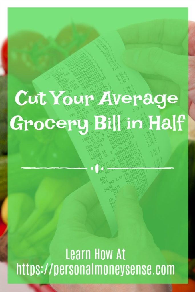 How to Cut Your Average Grocery Bill in Half