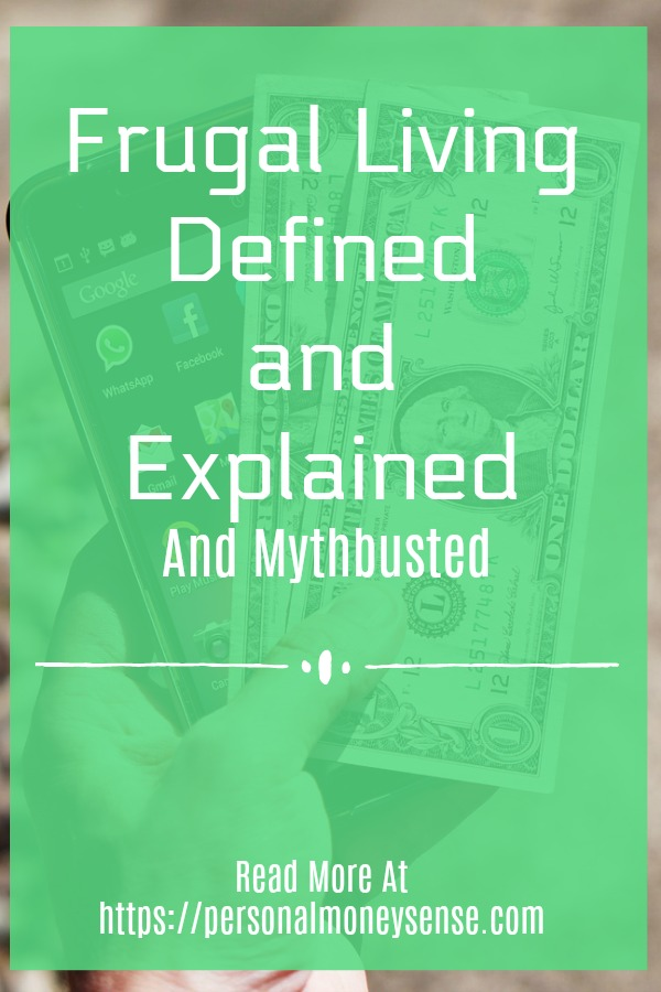 Frugal living defined and explained and mythbusted...
