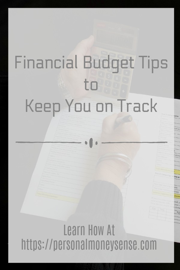 Financial budget tips to keep your budget on track